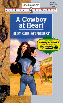 A Cowboy at Heart (Harlequin American Romance, No. 726), CHRISTENBERRY
