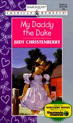 Image for My Daddy the Duke (Harlequin American Romance, No. 735)