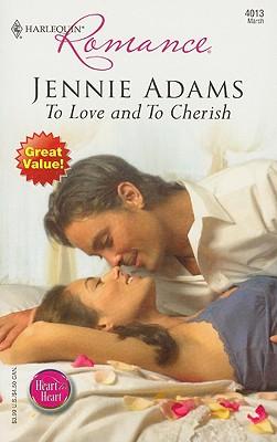 To Love And To Cherish (Harlequin Romance), Jennie Adams