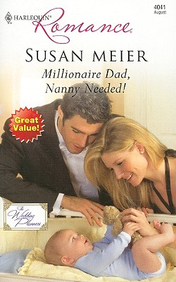 Image for Millionaire Dad, Nanny Needed! (Harlequin Romance)