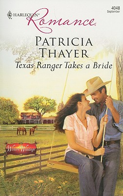 Image for Texas Ranger Takes A Bride (Harlequin Romance)