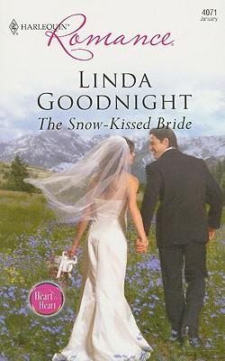 The Snow-Kissed Bride (Harlequin Romance), Linda Goodnight