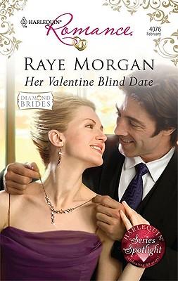 Her Valentine Blind Date (Harlequin Romance), RAYE MORGAN