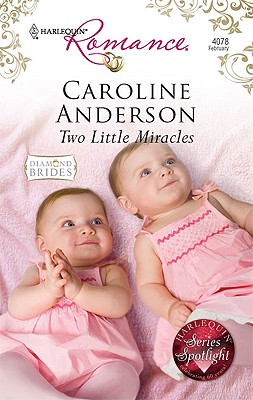 Two Little Miracles (Harlequin Romance), CAROLINE ANDERSON