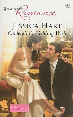 Cinderella's Wedding Wish (Harlequin Romance), JESSICA HART