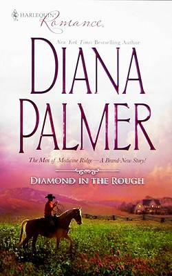Diamond In The Rough (Harlequin Romance), DIANA PALMER