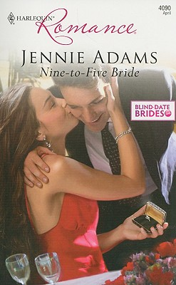 Nine-To-Five Bride (Harlequin Romance), JENNIE ADAMS