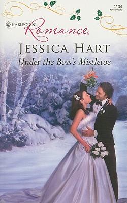Under the Boss's Mistletoe (Harlequin Romance), Jessica Hart
