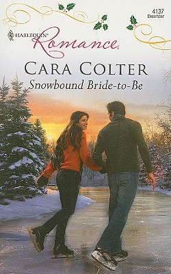 Snowbound Bride-to-Be (Harlequin Romance), Cara Colter