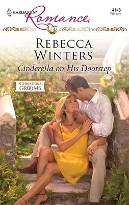 Cinderella on His Doorstep (Harlequin Romance), Rebecca Winters