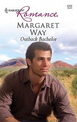 Outback Bachelor (Harlequin Romance), Margaret Way