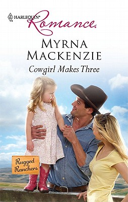 Image for Cowgirl Makes Three (Harlequin Romance)