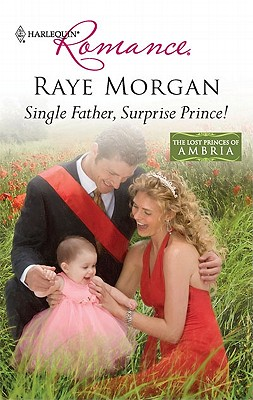 Image for Single Father, Surprise Prince! (Harlequin Romance)