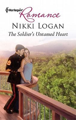 The Soldier's Untamed Heart (Harlequin Romance), Nikki Logan
