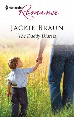 The Daddy Diaries (Harlequin Romance), Jackie Braun
