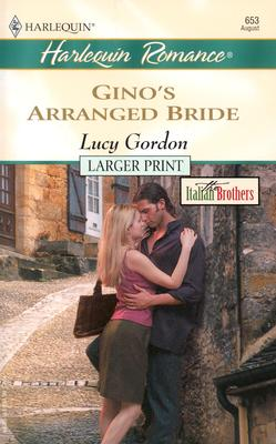 Ginos Arranged Bride, LUCY GORDON