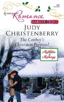 Image for The Cowboy's Christmas Proposal (Harlequin Romance Series - Larger Print)