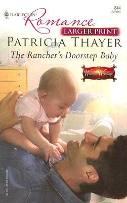 Image for The Rancher's Doorstep Baby (Harlequin Romance: Western Weddings)