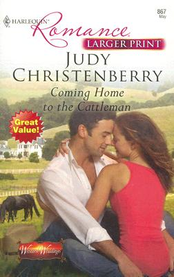 Image for Coming Home To The Cattleman (Harlequin Romance: Western Weddings)