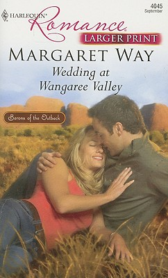 Image for Wedding At Wangaree Valley (Larger Print Harlequin Romance: Barons of the Outback)