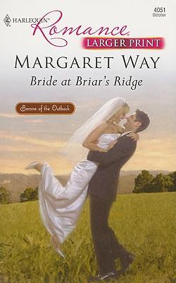 Image for Bride At Briar's Ridge (Harlequin Romance Large Print)