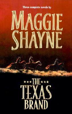 The Texas  Brand  (By Request 3's) (By Request 3's), MAGGIE SHAYNE