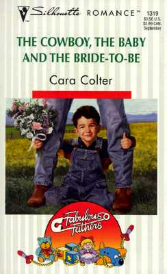 Image for Cowboy the Baby and the Bride-To-Be