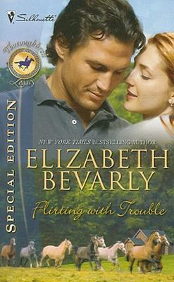 Flirting With Trouble, ELIZABETH BEVARLY