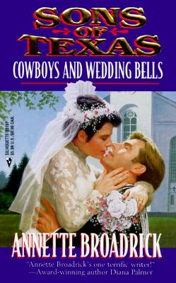 Image for Sons Of Texas:  Cowboys And Wedding Bells  (By Request)