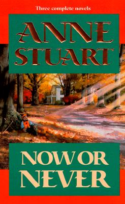 Image for Now Or Never (Three Complete Novels)
