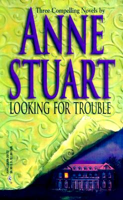 Looking For Trouble (By Request 3'S) (By Request 3's), ANNE STUART
