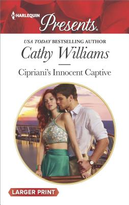 Image for Cipriani's Innocent Captive (Harlequin Presents (Larger Print))