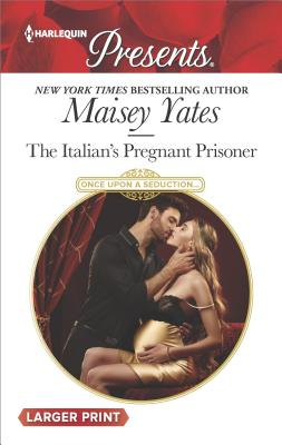 Image for The Italian's Pregnant Prisoner (Once Upon a Seduction...)