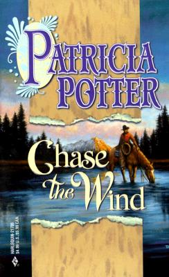 Chase The Wind (By Request 2's) (By Request 2's), PATRICIA POTTER