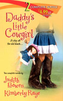 Image for Daddy's Little Cowgirl (2 novels in 1)