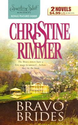 Bravo Brides: The Millionaire She Married The M.D. She Had To Marry (Harlequin Signature Select), Christine Rimmer