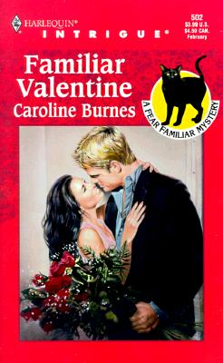 Image for Familiar Valentine (Fear Familiar, Book 10) (Harlequin Intrigue Series #502)