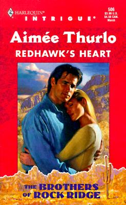 Image for Redhawk's Heart (The Brothers Of Rock Ridge #1, Harlequin Intrigue #506)