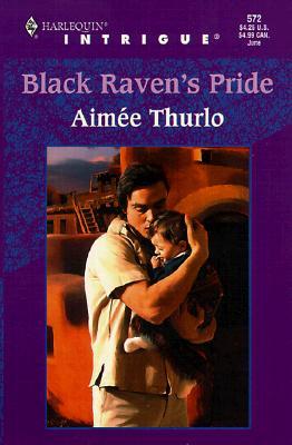 Image for Black Raven's Pride (Harlequin Intrigue, No. 572)