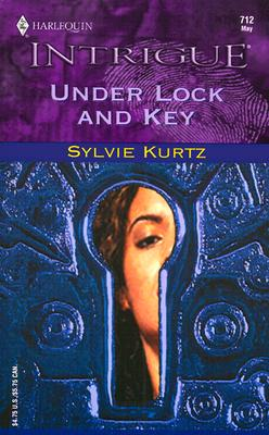 Under Lock And Key, SYLVIE KURTZ