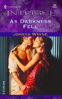 As Darkness Fell (Harlequin Intrigue Series), Joanna Wayne