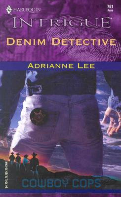 Image for Denim Detective: Cowboy Cops (Harlequin Intrigue Series)