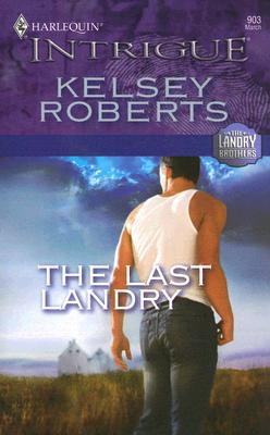 The Last Landry (Intrigue), KELSEY ROBERTS
