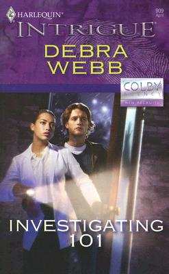 Image for Investigating 101 (The Colby Agency: New Recruits, Book 22) (Harlequin Intrigue Series #909)