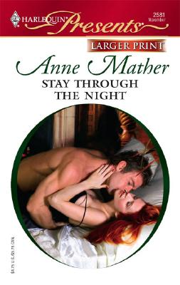 Stay Through The Night, Anne Mather