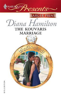 The Kouvaris Marriage, Diana Hamilton