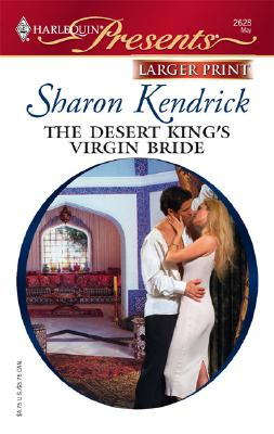 Image for The Desert King's Virgin Bride (Larger Print Presents, the Desert Princes)