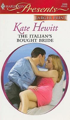 The Italian's Bought Bride, Kate Hewitt
