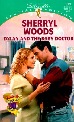"Image for ""Dylan And The Baby Doctor (And Baby Makes Three: The Delacourts Of Texas) (Special Edition, 1309)"""
