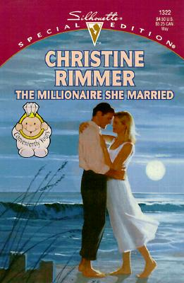 Millionaire She Married (Conveniently Yours) (Special Edition, 1322), RIMMER